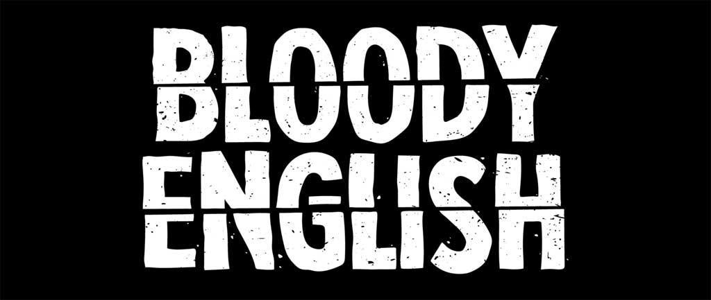 Bloody English
